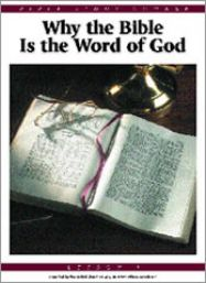 1: Why the Bible is the Word of God