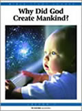 3: Why Did God Create Mankind?