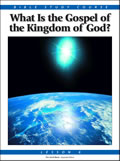 6: What Is the Gospel of the Kingdom of God?
