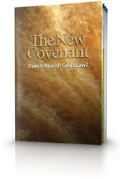 The New Covenant — Does It Abolish God's Law?